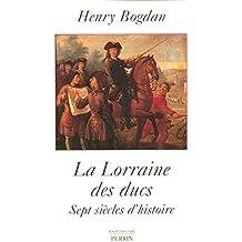 La Lorraine des ducs