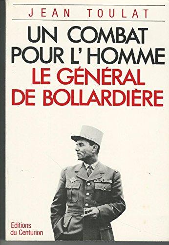 Un combat pour l'homme : Le général de Boullardière