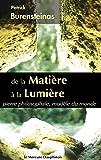 De la Matière à la Lumière: pierre philosophale, modèle du monde