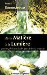 De la Mati�re � la Lumi�re: pierre ph...