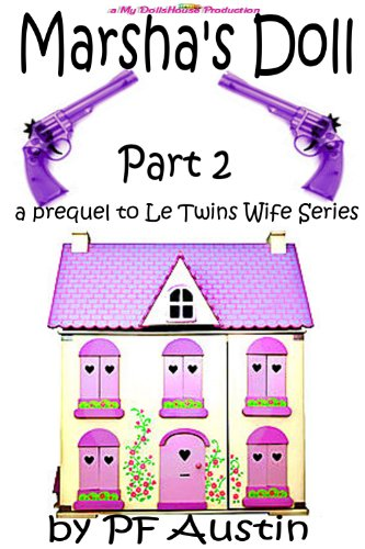 Marsha's Doll-a prequel to Le Twins Wife Part 2 (Prequels to Le Twins Wife Series) book cover