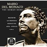 The Roman Hero : scènes d'operas de Verdi, Puccini, Giordanno, Leoncavallo, Mascagni, Cilea, Saint-saens, Bizet, Wagner
