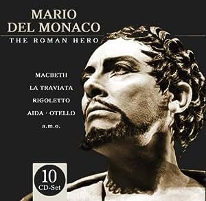 Mario Del Monaco (The Roman Hero) singt: Macbeth, La Traviata, Rigoletto, Aida, Otello, uvm!