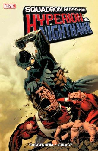 Squadron Supreme. Hyperion vs. Nighthawk