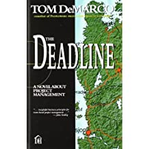 The Deadline: A Novel about Project Management by Tom DeMarco (1997-07-08)
