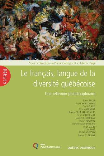 Le Français Langue de la Diversite Quebecoise une Réflexion Pluridisciplinaire