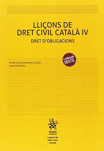 Lliçons de Dret Civil Català iIV Dret DŽobligacions por Judith Solé Resina