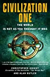 Civilization One by Christopher Knight (2010-07-08)