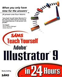 Sams Teach Yourself Adobe(R) Illustrator(R) 9 in 24 Hours by Mordy Golding (2000-06-23)