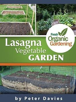 Lasagna Vegetable Garden (English Edition) par [Davies, Peter]