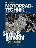 Motorrad-Technik (So wird's gemacht Special Band 4): Praktisches Basiswissen leicht verständlich
