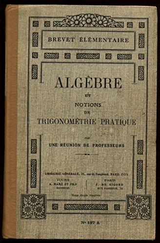 Algèbre et notions de trigonométrie pratique / Collectif / Réf13798