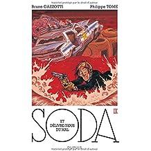 Soda, tome 9 : Et délivre-nous du mal