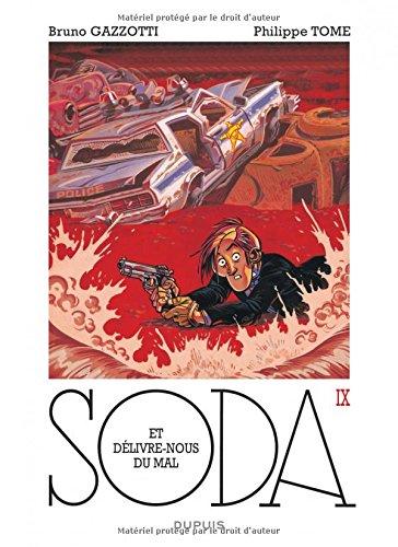 Soda - tome 9 - Et délivre-nous du mal (réédition)