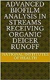 Advanced biofilm analysis in streams receiving organic deicer runoff (English Edition)