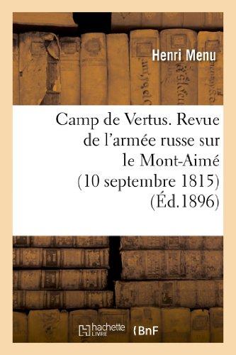 Camp de Vertus. Revue de l'armée russe sur le Mont-Aimé (10 septembre 1815)