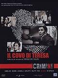 Crimini - Il covo di Teresa