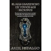 El más grandioso de todos los secretos