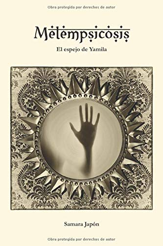 Metempsicosis: El espejo de Yamila