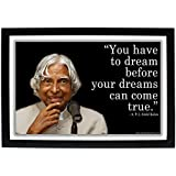 Dr. A. P. J. Abdul Kalam HD Photo Frame With Motivational Quote - You Have To Dream Before Your Dreams Can Come True / High Definition Digital Photo Print / APJ Abdul Kalam / A P J Abdul Kalam / Office / Home / Study Room / Wall Decor Art / Inspirational