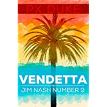 Vendetta (Jim Nash Adventures Book 9) (English Edition)