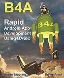 B4A: Rapid Android App Development using BASIC