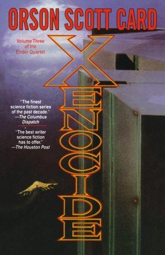 Xenocide (Ender, Book 3) (Ender Wiggin Saga)