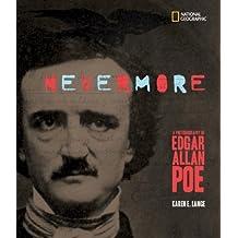 Nevermore: A Photobiography of Edgar Allan Poe (Photobiographies) by Karen Lange (2009-02-01)