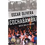 Cochabamba!: Water War in Bolivia: Water Rebellion in Bolivia
