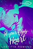 In Your Heart: In Your Eyes Tome 2