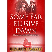 Some Far Elusive Dawn (English Edition)