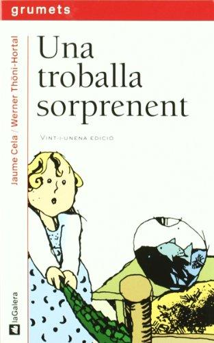 Una troballa sorprenent (Grumets) por Jaume Cela i Ollé