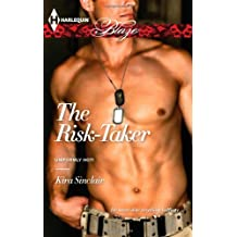 The Risk-Taker by Kira Sinclair (2012-12-18)