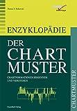 Image de Enzyklopädie der Chartmuster: Chartformationen erkennen und verstehen
