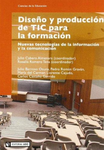 Diseño y producción de TIC para la formación (Manuales) por Julio Cabero Almenara (Coord.)