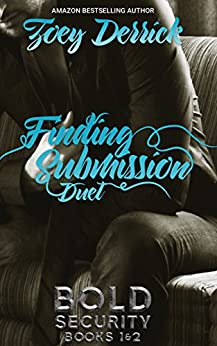 Finding Submission Duet : w/ Extended Epilogue by [Derrick, Zoey]