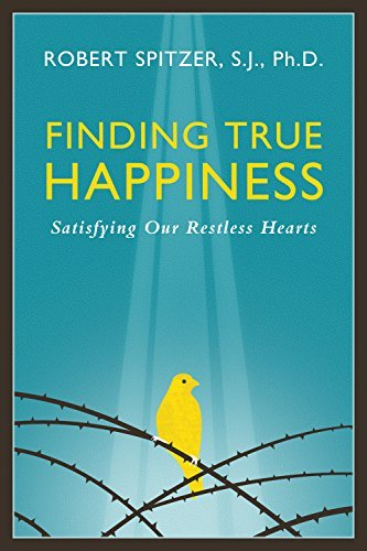 Finding True Happiness: Satisfying Our Restless Hearts (Happiness, Suffering, and Transcendence) by Robert J. Spitzer (2015-04-15)