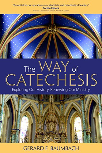 the-way-of-catechesis-exploring-our-history-renewing-our-ministry
