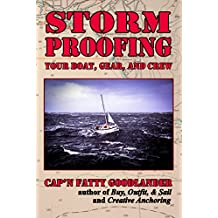 Storm Proofing your Boat, Gear, and Crew (English Edition)