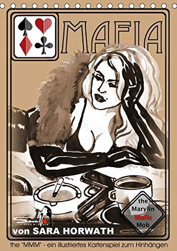 the MARYLIN MAFIA MOB - ein illustriertes Kartenspiel von Sara Horwath (Tischkalender 2020 DIN A5 hoch)