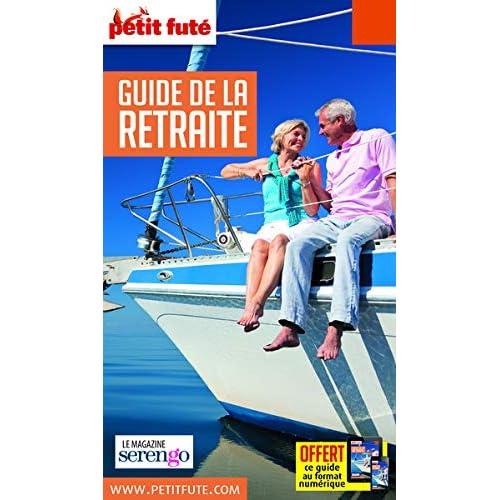 Guide de la Retraite 2018 Petit Futé
