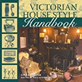 By Linda Osband Victorian House Style Handbook