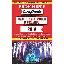 Frommer's 2014 Easyguide to Walt Disney World & Orlando