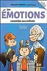 Les émotions racontées aux enfants par Hébert