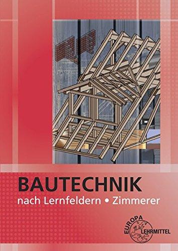 Preisvergleich Produktbild Bautechnik nach Lernfeldern Zimmerer