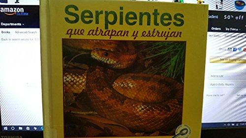 Serientes Que Atrapan Y Estrujan (Cara a Cara Con Las Serpientes) por Lynn M. Stone