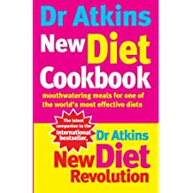 Dr Atkins New Diet Cookbook: Mouthwatering meals for one of the world's most effective diets: Mouthwatering Meals for One of the World's Most Efective Diets