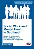 Best Practice In Teaching And Learnings - Social Work and Mental Health in Scotland Review
