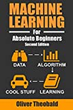 Machine Learning For Absolute Beginners: A Plain English - Best Reviews Guide