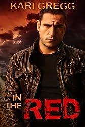 In the Red by Kari Gregg (2013-01-15)